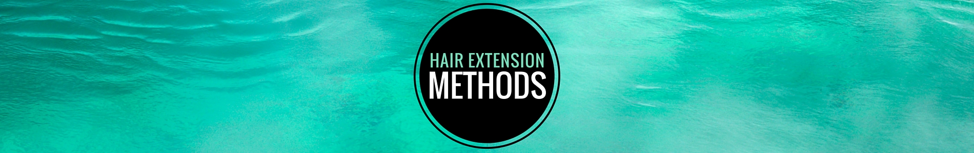 hair extension methods banner